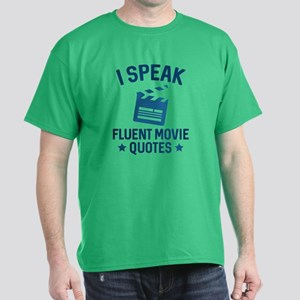 I Speak Fluent Movie Quotes Dark T-Shirt