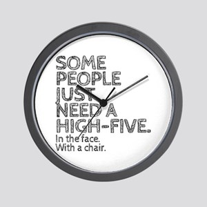 Some People Just Need A High-Five. In T Wall Clock