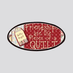 Friendships are Like Quilts Patch