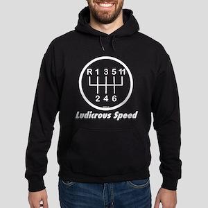 ludicrousspeed_white Sweatshirt