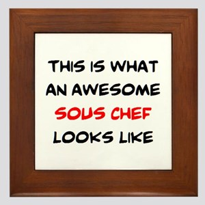 awesome sous chef Framed Tile