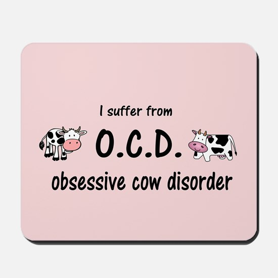 Obsessive Cow Disorder Mousepad