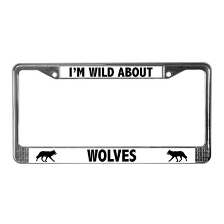 Wild About Wolves License Plate Frame