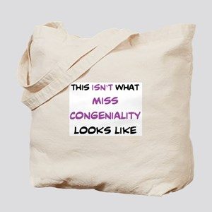 not miss congeniality Tote Bag