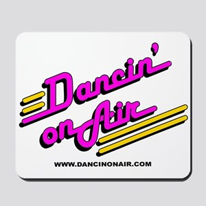 OFFICIAL DANCIN' ON AIR MOUSEPAD