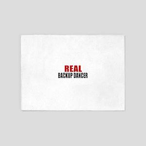Real Backup dancer 5'x7'Area Rug