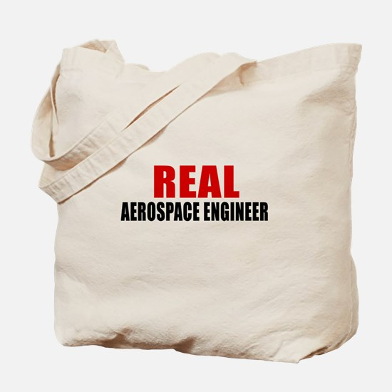 Real Aerospace engineer Tote Bag