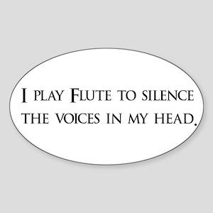 I Play Flute To Silence The V Oval Sticker