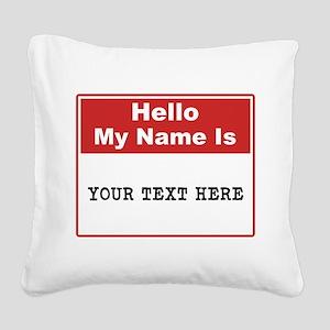 Custom Name Tag Square Canvas Pillow