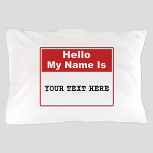 Custom Name Tag Pillow Case