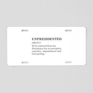 Unpresidented Aluminum License Plate
