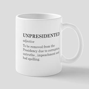 Unpresidented Mug