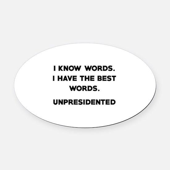 Unpresidented Oval Car Magnet