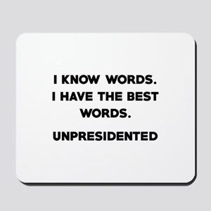 Unpresidented Mousepad