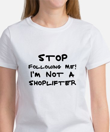 I'm Not a Shoplifter Women's Pink T-Shirt