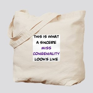 sincere miss congeniality Tote Bag