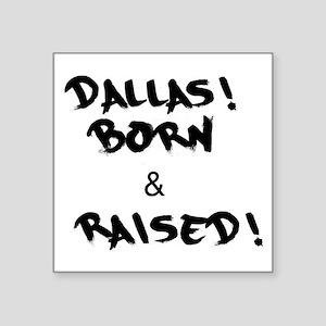 Dallas! Sticker