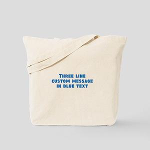 Three Line Blue Custom Message Tote Bag