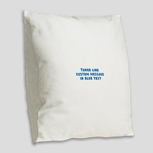 Three Line Blue Custom Message Burlap Throw Pillow