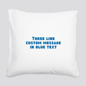 Three Line Blue Custom Message Square Canvas Pillo