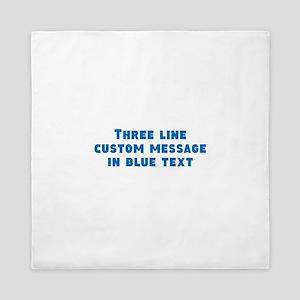 Three Line Blue Custom Message Queen Duvet