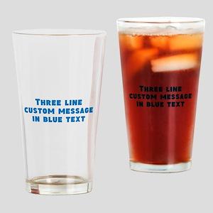 Three Line Blue Custom Message Drinking Glass