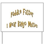 Paddle Faster 3 Yard Sign