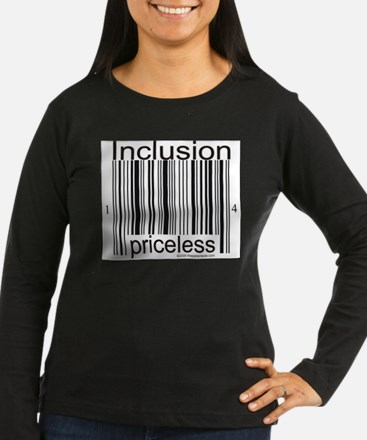 2-inclusion-priceless Long Sleeve T-Shirt