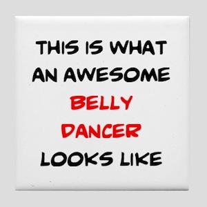 awesome belly dancer Tile Coaster