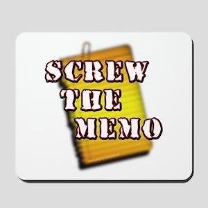Screw the Memo... Mousepad