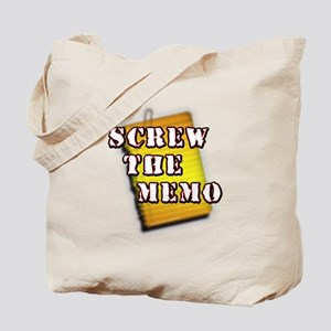 Screw the Memo... Tote Bag