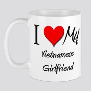 I Love My Vietnamese Girlfriend Mug