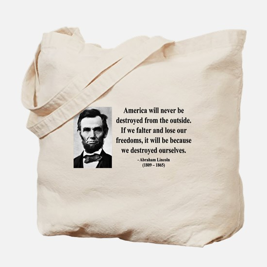 Abraham Lincoln 2 Tote Bag
