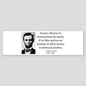 Abraham Lincoln 2 Bumper Sticker
