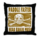 Paddle Faster 5 Throw Pillow