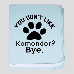 You Do Not Like Komondor Dog ? Bye baby blanket