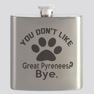 You Do Not Like Great Pyrenees Dog ? Bye Flask
