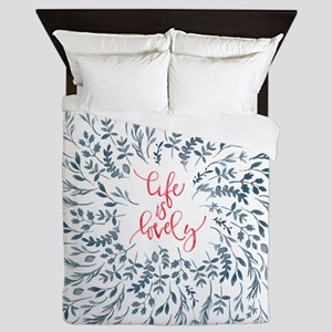 Life Is Lovely Floral Quote Queen Duvet