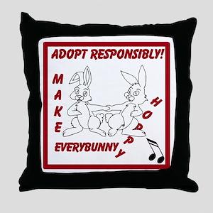 Adopt Rabbit Responsibly Throw Pillow