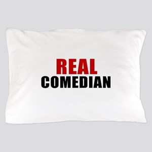 Real Comedian Pillow Case