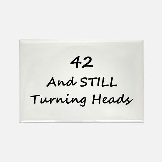 42 Still Turning Heads 1C Magnets