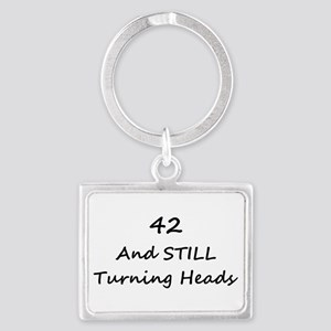 42 Still Turning Heads 1C Keychains