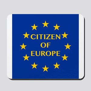 Citizen of Europe Mousepad
