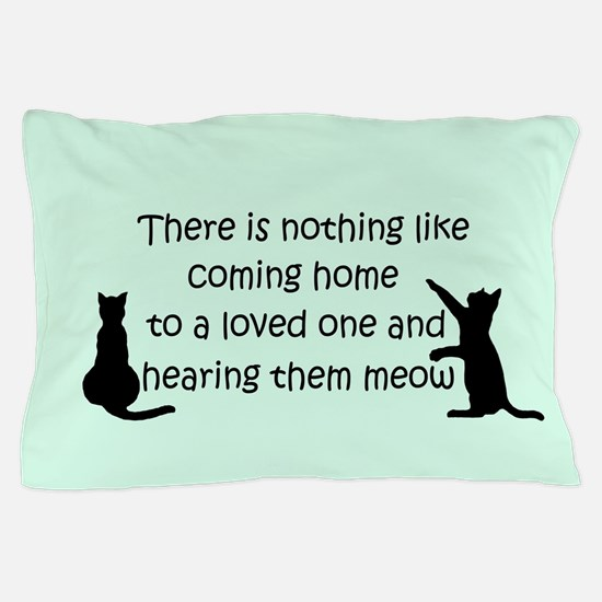 Coming Home to a Cat Pillow Case