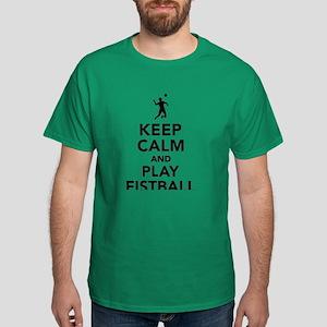 Keep calm and play Fistball Dark T-Shirt