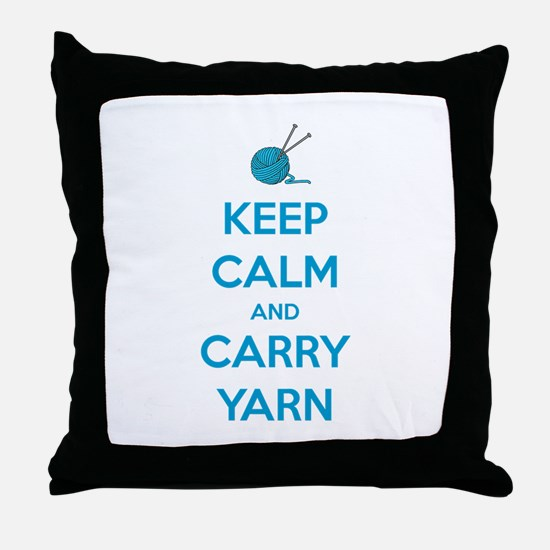 Keep Calm and Carry Yarn Throw Pillow