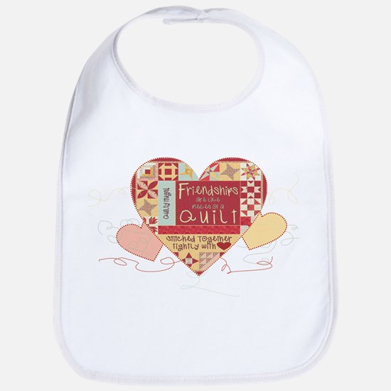 Friendships are like Quilts in Hearts Baby Bib