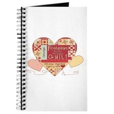 Friendships are like Quilts in Hearts Journal