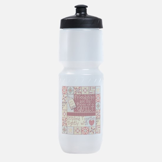 Friendships are Like Quilts Sports Bottle