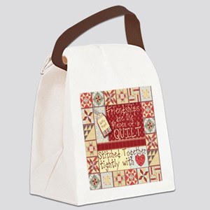 Friendships are Like Quilts Canvas Lunch Bag